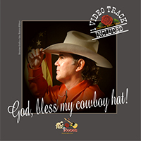 God, bless my cowboy hat! - Album Cover