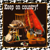Keep on Country! - Tex Roses